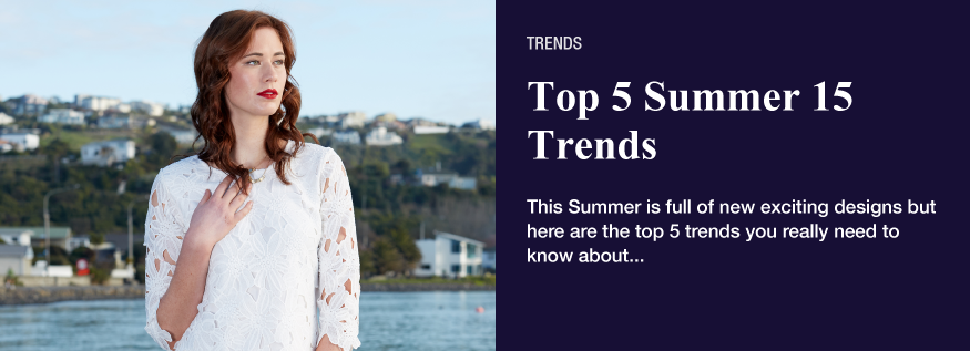 top 5 Trends for summer